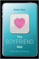 The Boyfriend App by Katie Sise: Book Cover
