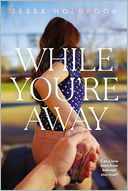 While You're Away by Jessa Holbrook: Book Cover