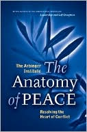 Anatomy of Peace by Arbinger Institute: Book Cover
