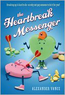 The Heartbreak Messenger by Alexander Vance: Book Cover