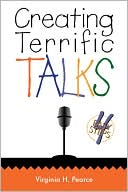 Creating Terrific Talks by Virginia H. Pearce: Book Cover