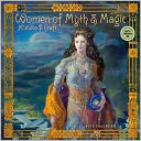 2015 Women of Myth and Magic Wall Calendar by Amber Lotus Publishing: Calendar Cover