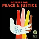2015 Posters for Peace & Justice Wall Calendar by Amber Lotus Publishing: Calendar Cover
