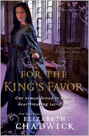 For the King's Favor by Elizabeth Chadwick: NOOK Book Cover