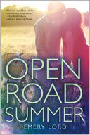Open Road Summer by Emery Lord: Book Cover