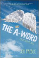 The A-Word (Sweet Dead Life Series #2) by Joy Preble: Book Cover