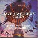 Under the Table and Dreaming by Dave Matthews Band: CD Cover