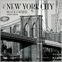 2015 New York City Black & White Wall Calendar by Inc BrownTrout: Calendar Cover