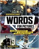 Words for Pictures by Brian Michael Bendis: NOOK Book Cover