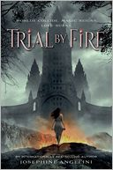 Trial by Fire (Worldwalker Series #1) by Josephine Angelini: Book Cover