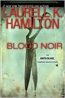 Blood Noir (Anita Blake Vampire Hunter Series #16) by Laurell K. Hamilton: Book Cover