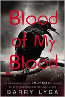 Blood of My Blood by Barry Lyga: Book Cover