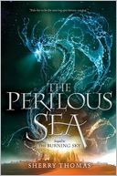 The Perilous Sea by Sherry Thomas: Book Cover