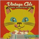 2015 Vintage Ads Wall Calendar by Anderson Design Group: Calendar Cover
