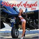 2015 Wings of Angels Wall Calendar by Malak, Michael: Calendar Cover