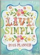 2015 Live Simply TMWY Planner 12m Calendar by Katie Daisy: Calendar Cover