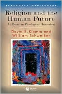 download Religion and the Human Future : An Essay on Theological Humanism book