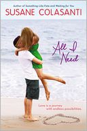 All I Need by Susane Colasanti: Book Cover