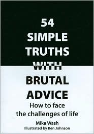 54 simple truths with brutal advice.