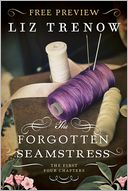 The Forgotten Seamstress Free Preview (The First 4 Chapters) by Liz Trenow: NOOK Book Cover