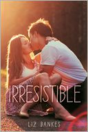 Irresistible by Liz Bankes: Book Cover