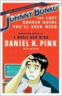 The Adventures of Johnny Bunko by Daniel H. Pink: Book Cover