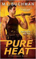 Pure Heat by M. L. Buchman: NOOK Book Cover