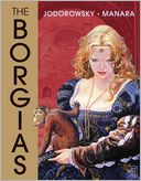 The Borgias by Alejandro Jodorowski: Book Cover