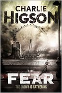 The Fear (new cover) (An Enemy Novel) by Charlie Higson: Book Cover