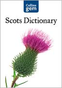 Collins Gem Scots Dictionary (Collins Gem) by Collins Dictionaries: NOOK Book Cover