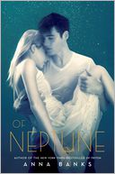 Of Neptune (Syrena Legacy Series #3) by Anna Banks: Book Cover