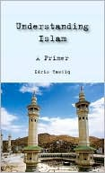 download Understanding Islam : A Primer book