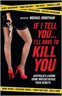 If I Tell You . . . I'll Have to Kill You by Michael Robotham: NOOK Book Cover