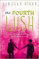 The Fourth Wish by Lindsay Ribar: Book Cover