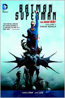 Batman/Superman Vol. 1 by Greg Pak: Book Cover