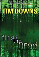 download First the Dead (Bug Man Series #3) book