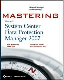 download Mastering System Center Data Protection Manager 2007 book