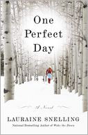One Perfect Day by Lauraine Snelling: NOOK Book Cover