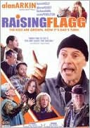 Raising Flagg with Alan Arkin
