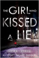 The Girl Who Kissed a Lie by Skylar Dorset: NOOK Book Cover