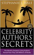 Celebrity Authors' Secrets by Stephanie Hale: NOOK Book Cover