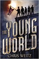 The Young World by Chris Weitz: Book Cover