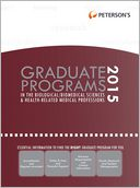 Graduate Programs in the Biological/Biomed Sciences & Health-Related/Med Prof 2015 (Grad 3) by Peterson's: NOOK Book Cover