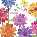 2015 Live Love Laugh Wall Calendar by Betsey Cavallo: Calendar Cover