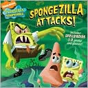 Spongezilla Attacks! (SpongeBob SquarePants Series) by Erica David: Book Cover