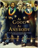 As Good as Anybody by Richard Michelson: Book Cover