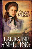 Tender Mercies (Red River of the North Series #5) by Lauraine Snelling: NOOK Book Cover