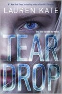 Teardrop (Teardrop Trilogy Series #1) by Lauren Kate: Book Cover