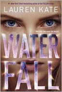 Waterfall (Teardrop Trilogy Series #2) by Lauren Kate: Book Cover