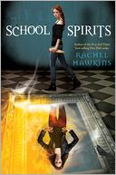 School Spirits by Rachel Hawkins: Book Cover